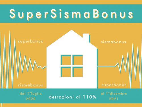 Sismabonus potenziato: 110% di detrazioni